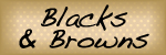 Blacks  Browns